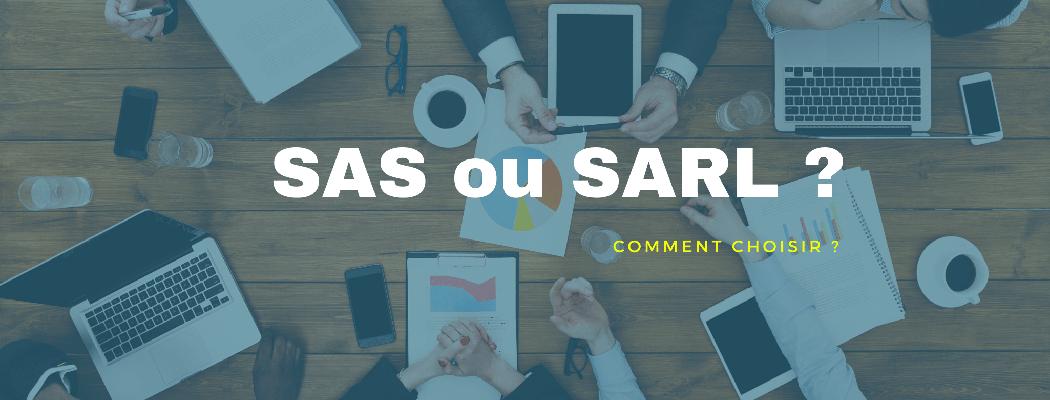 SAS SARL – quelle est la différence ?